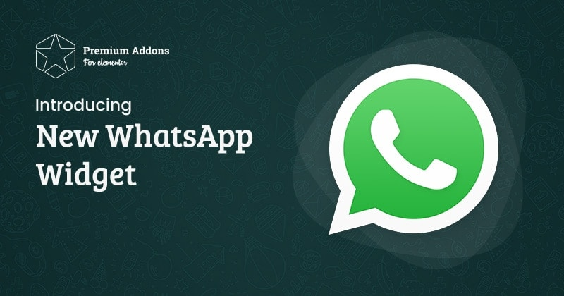 Elementor WhatsApp Widget is Here